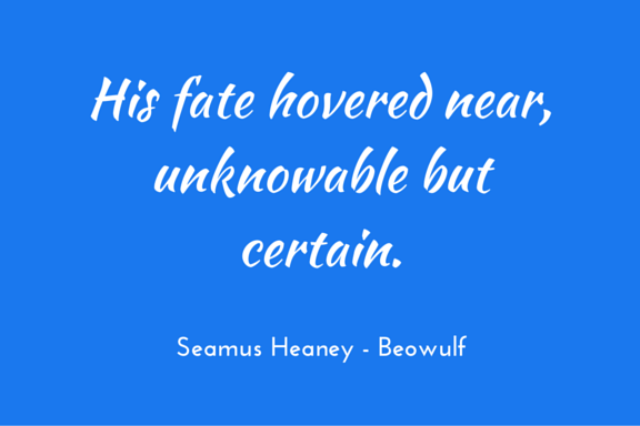 Seamus Heaney - Beowulf - fate