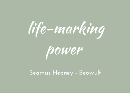 Heaney Beowulf power