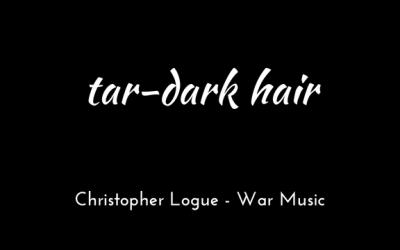Tar-dark hair