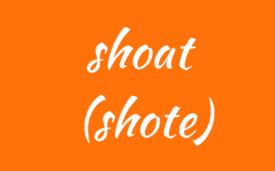 Shoat or shote