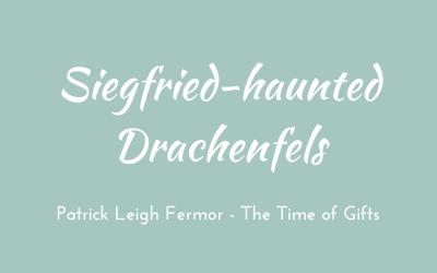 Siegfried-haunted Drachenfels