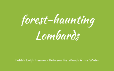 Forest-haunting Lombards