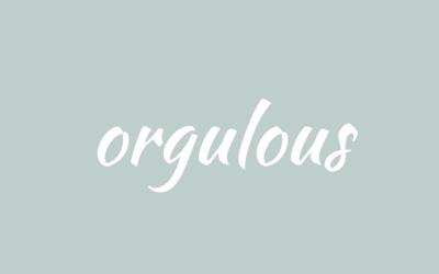 Orgulous