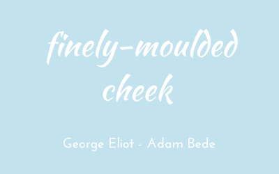 Finely-moulded cheek