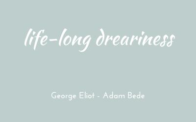 Life-long dreariness