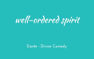Well-ordered spirit