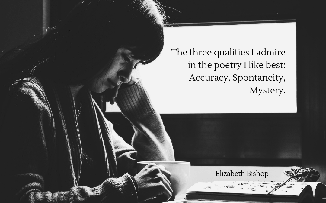 Quotation - Elizabeth Bishop