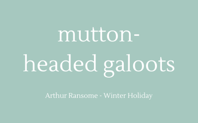Mutton-headed galoots