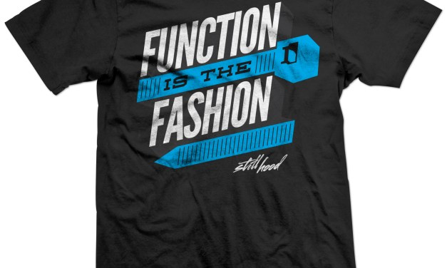 Function is the Fashion