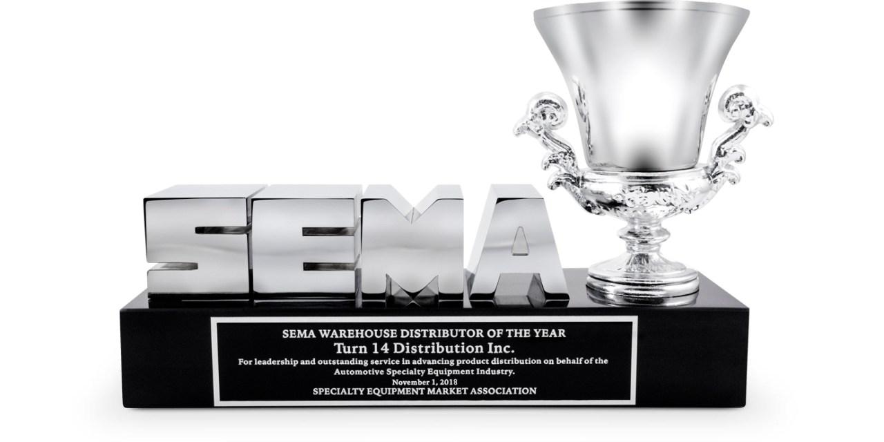 TURN 14 DISTRIBUTION WINS 2018 SEMA WD OF THE YEAR AWARD AND CEO JON PULLI WINS SEMA GEN III INNOVATOR OF THE YEAR AWARD