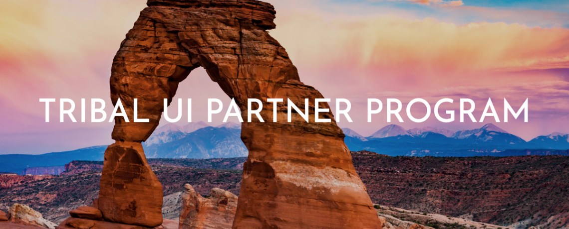 Tribal UI Partner Program