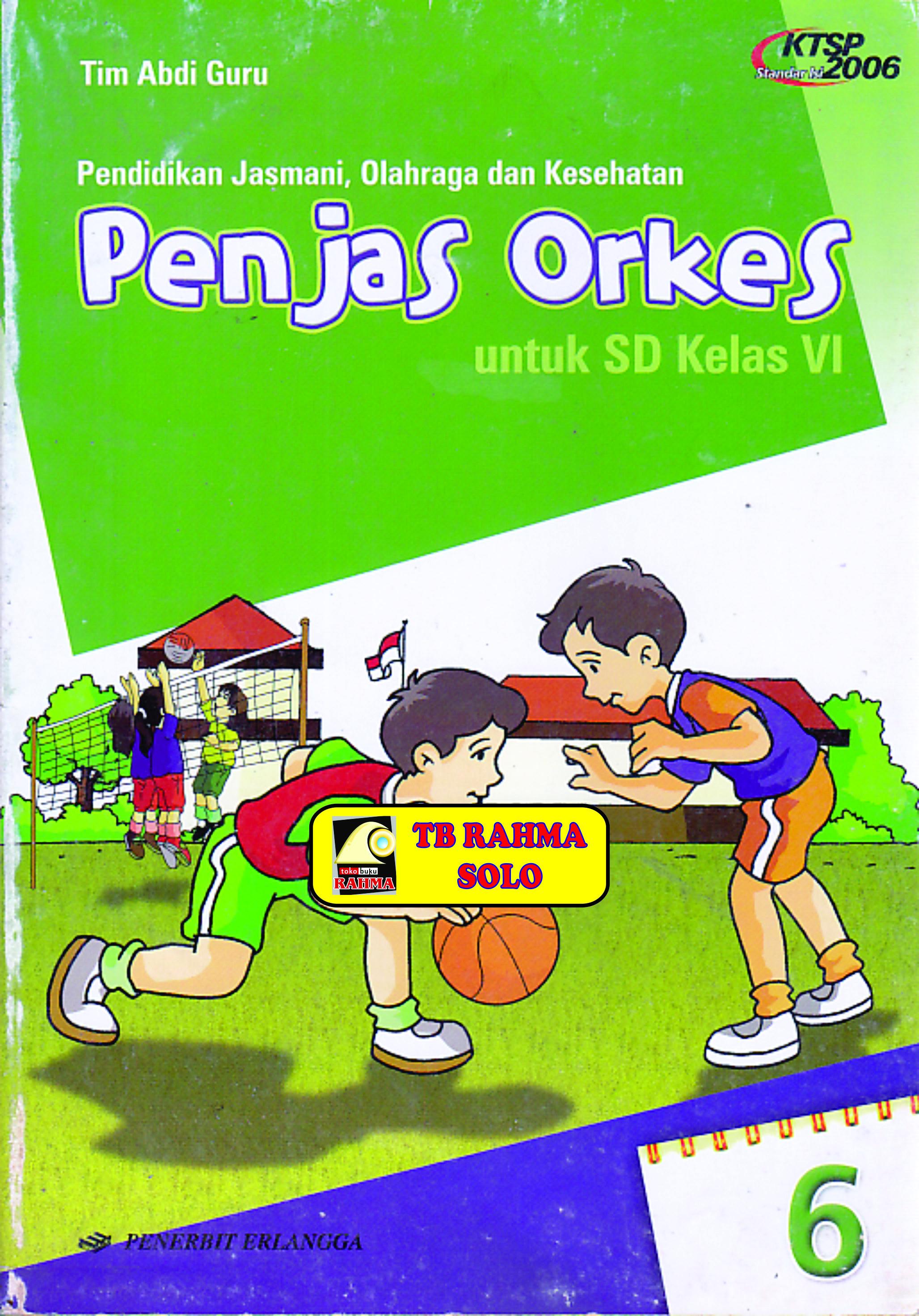 Jumlah halaman:176 halaman warna isi:full color Download Buku Penjaskes Kelas 5 Penerbit Erlangga - Dunia