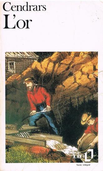 """Résultat de recherche d'images pour """"l'or blaise cendrars"""""""