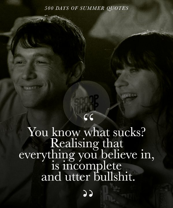 f58714c0bee5 These 21 Quotes From 500 Days Of Summer Take A Realistic Look On
