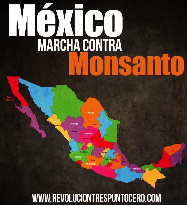 Fuera Monsanto, un México unido sin transgénicos