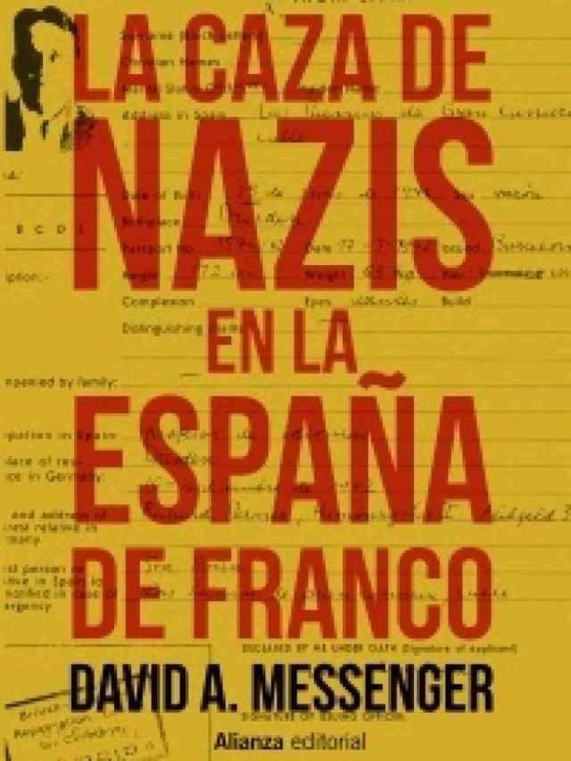 Portada de 'La caza de nazis en la España de Franco'.