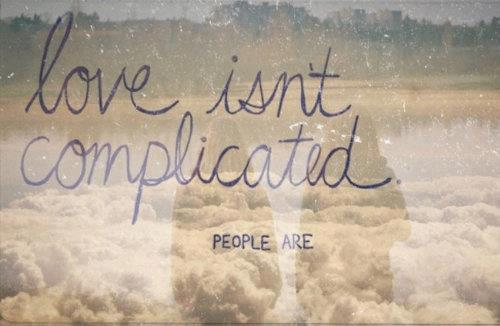 Image result for tumblr love is complicated