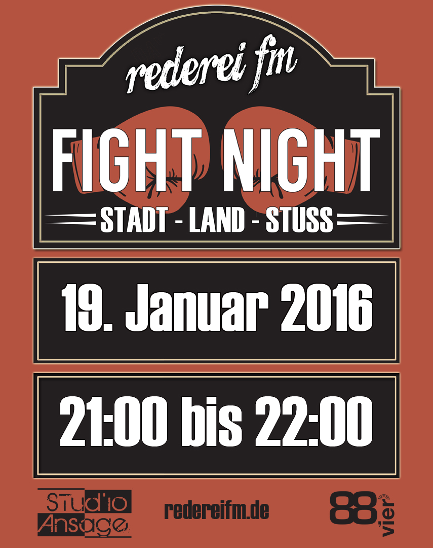 Rederei FM Fight Night Stadt Land Stuss