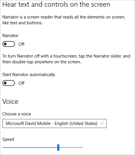 Narrator, the built-in screen reader in Windows 10, can be started from Ease of Access settings.