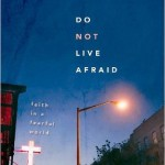 Do Not Live Afraid book cover