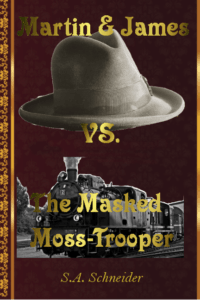 cover martin & james vs the masked moss-trooper