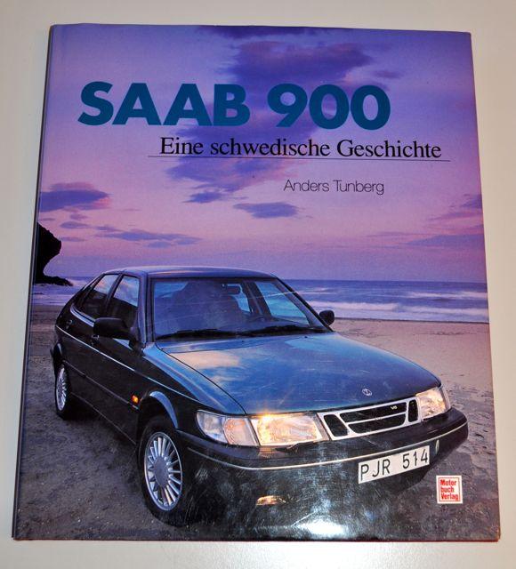 Saab 900 eine schwedische Geschichte von Anders Tunberg