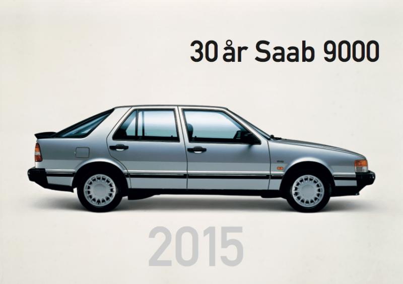 30 años Saab 9000: motivo suficiente para imprimir un calendario ....
