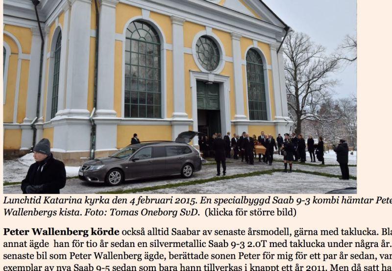 """Die letzte Fahrt von Peter """"Pirre"""" Wallenberg. In einem Saab."""