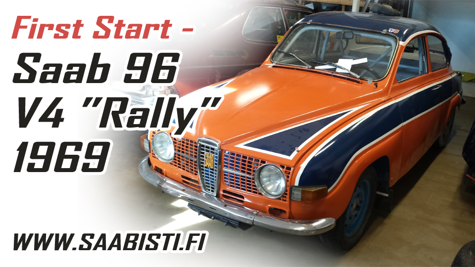 Saab 96 V4 Rally – First start!