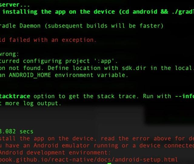 Since It Is One Of The First Errors You Might Face When Trying To Setup React Native For Android Development The Error Usually Says The Following