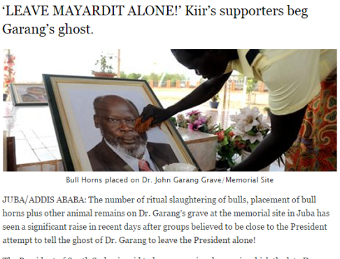 10: Pres. Kiir was reported to have 'Garang nightmares'...