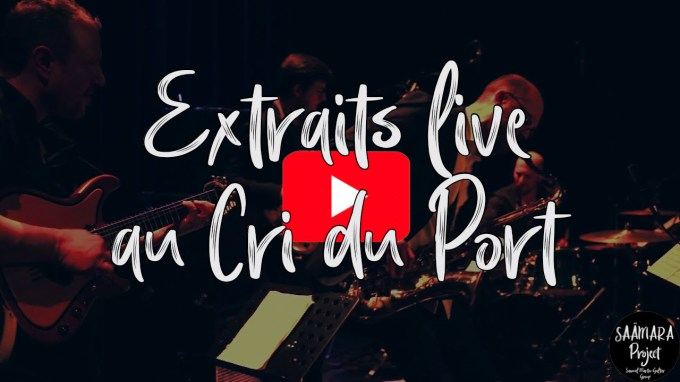 Extraits live au Cri du Port (Saamara Project)
