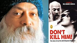 osho dont kill him