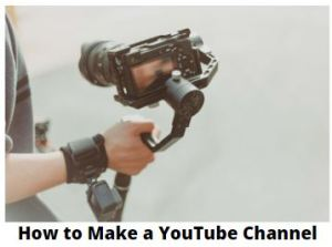 how to make a youtube channel online