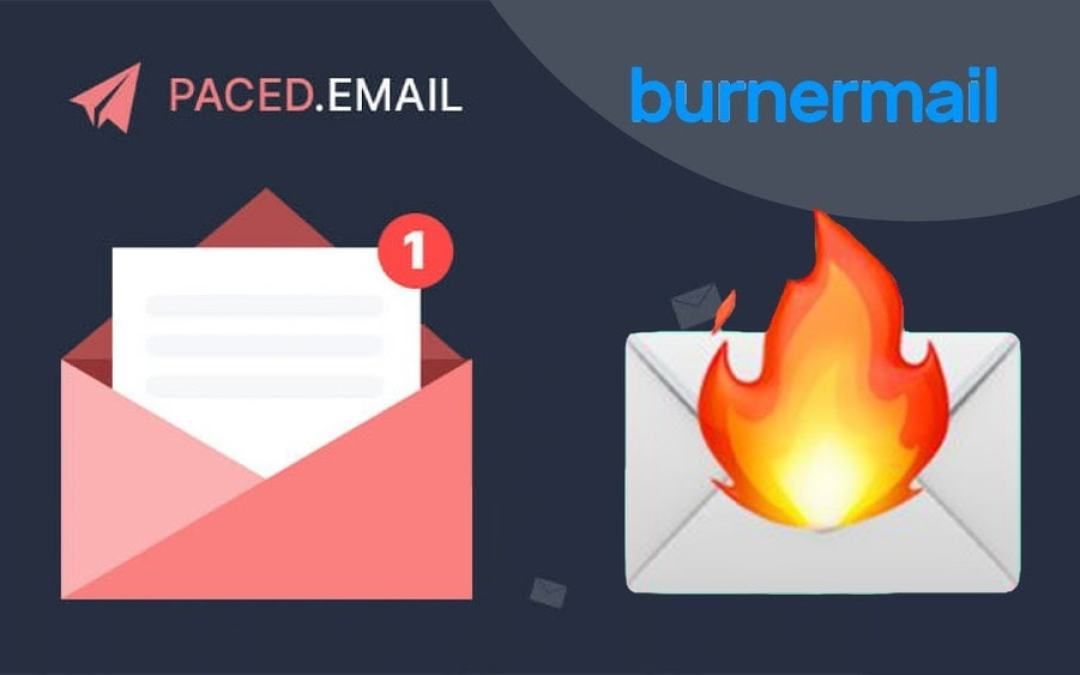 Paced Email and BurnerMail differences ( What should you choose ) 😎