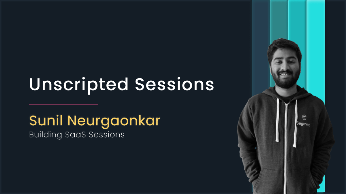[Special Episode] Unscripted Sessions with Sunil Neurgaonkar