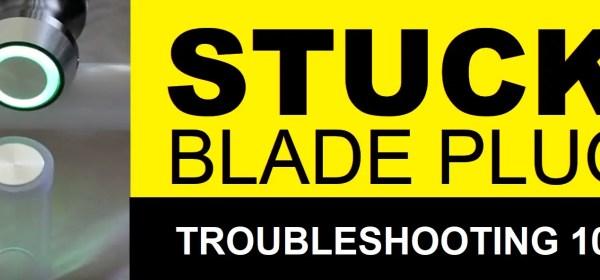 stuck blade plug
