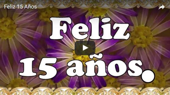 Vídeo postal de Feliz Quince Años