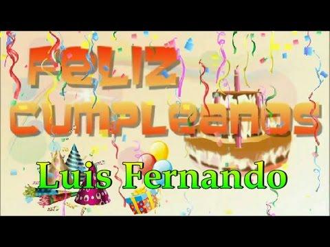 Feliz Cumpleaños Luis Fernando
