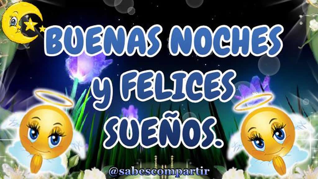 Buenas noches hasta mañana y felices sueños!