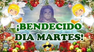BENDECIDO DIA MARTES