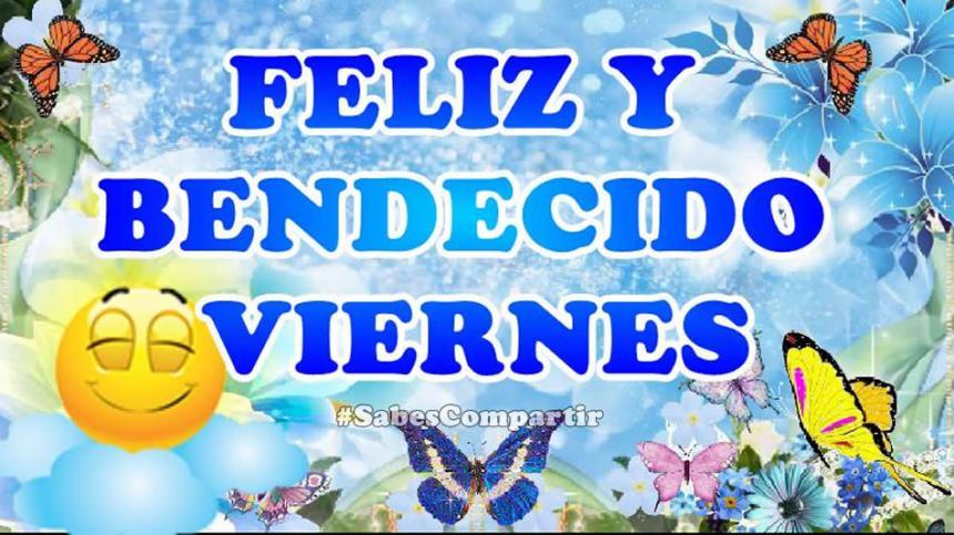 Mensajes Buenos Días Feliz Viernes Sabes Compartir