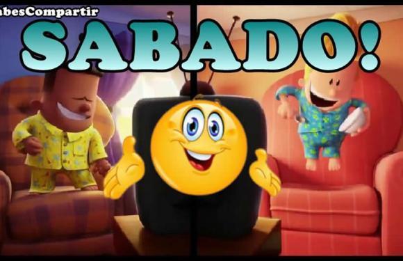Videos e Imagenes con Frases y Mensajes de Buenos Dias FELIZ SABADO