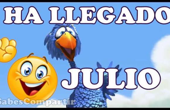 Feliz Mes de Julio 🎁 Para Ti 💌 Mira este vídeo y Mensajes