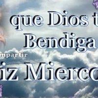 Dios te Bendiga este Feliz y Estupendo Miércoles