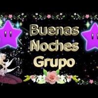 Frases y Vídeo Mensaje Buenas Noches Grupo