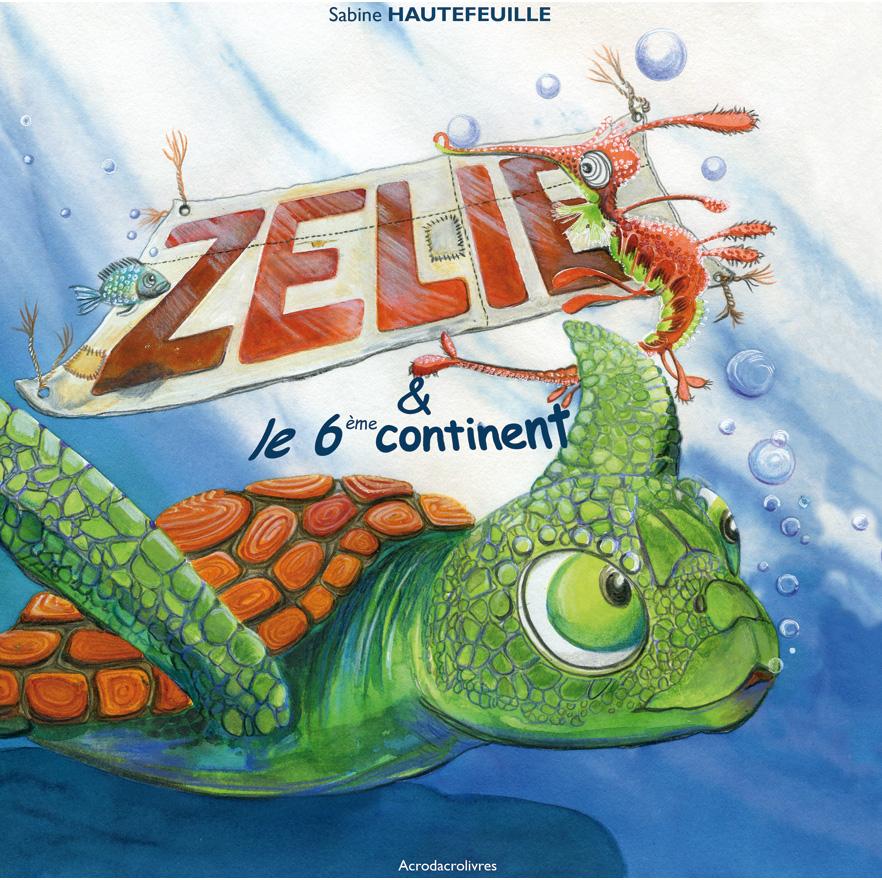 zélie et le 6ième continent