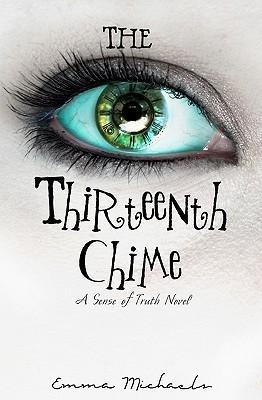 Emma Michaels: The Thirteenth Chime
