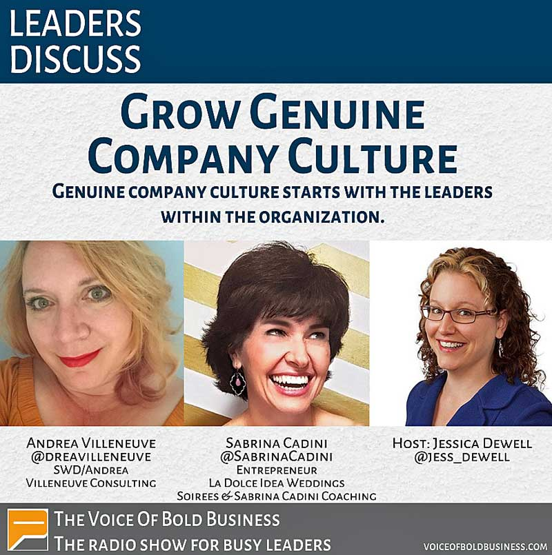 sabrina cadini interniewed by Jessica Dewell on the podcast voice of bold business together with andrea villeneuve about company culture