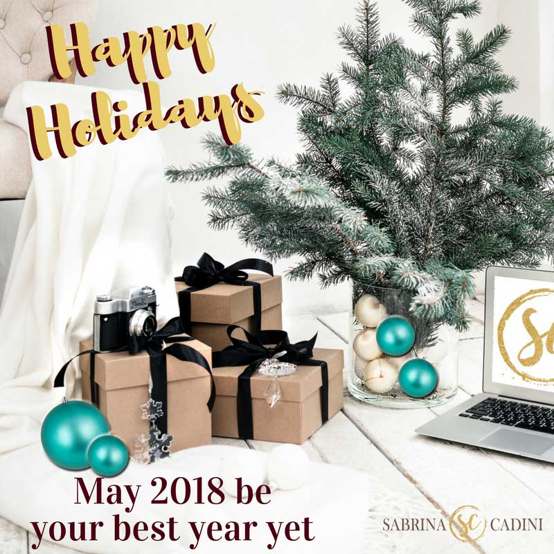 sabrina cadini 2017 holiday greetings happy holidays christmas new yea'rs 2018 business producitivy coach entrepreneurs creatives goal setting